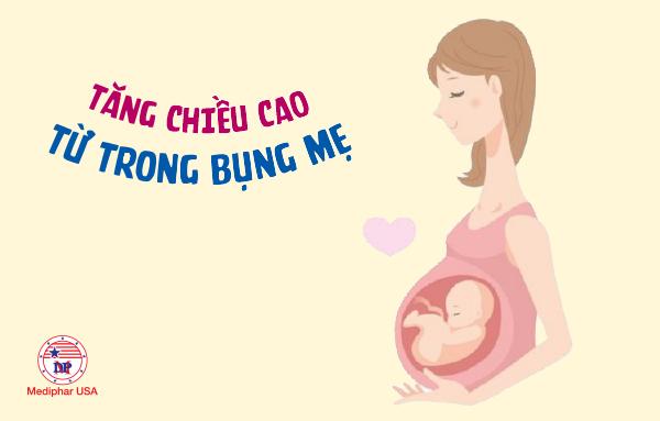 Tăng chiều cao cho trẻ từ trong bụng mẹ