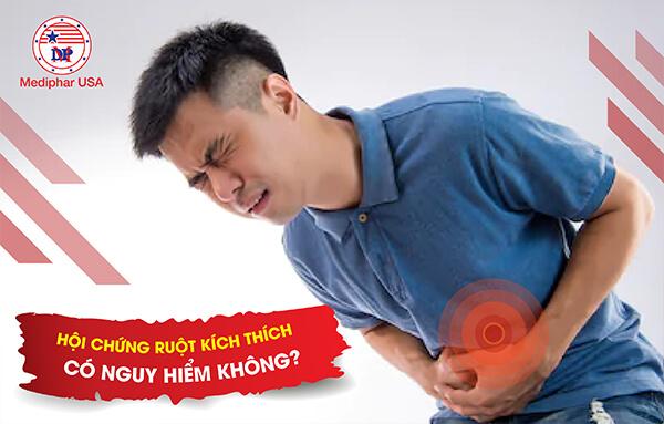 Hội chứng ruột kích thích có nguy hiểm không