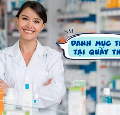 Danh mục thuốc tại quầy thuốc