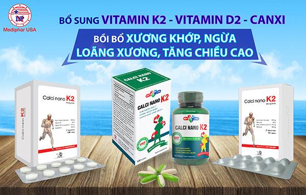 Calci Nano K2 của Mediphar USA - Viên uống bổ sung Vitamin K2, Canxi, Vitamin D được ưa chuộng nhất hiện nay