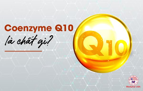 Coenzyme Q10 là chất gì