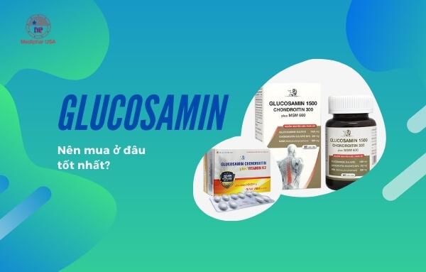 glucosamine mua ở đâu