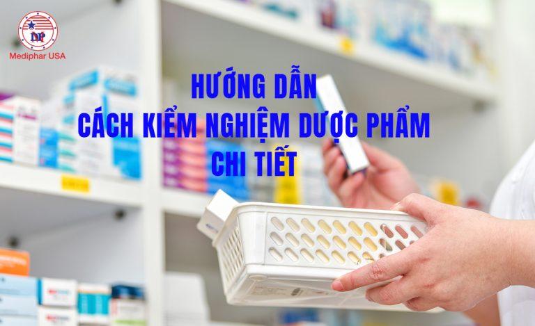 cách kiểm nghiệm dược phẩm